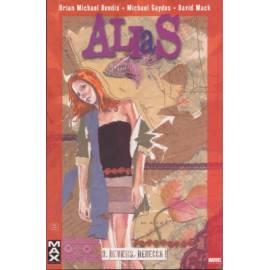 Alias Tome 3 - Reviens, Rebecca - Panini Comics-