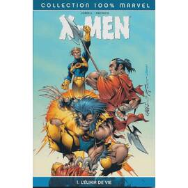 X-Men, Tome 1: L'élixir de vie - Panini Comics-