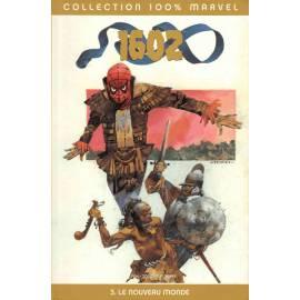 1602 Tome 3 - Le nouveau monde - Panini Comics-