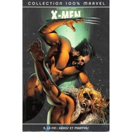 X-Men, Tome 5: La fin: héros et martyrs - Panini Comics-