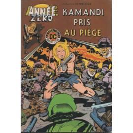 Année zéro 04 Kamandi pris au piège - Arédit / Artima-