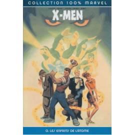 X-men, Tome 0: Les enfants de l'atome - Panini Comics-