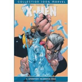 X-Men, Tome 2: Opération tolérance zéro - Panini Comics-
