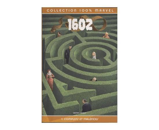 1602 Tome 1 Complots et maléfices - Panini Comics-